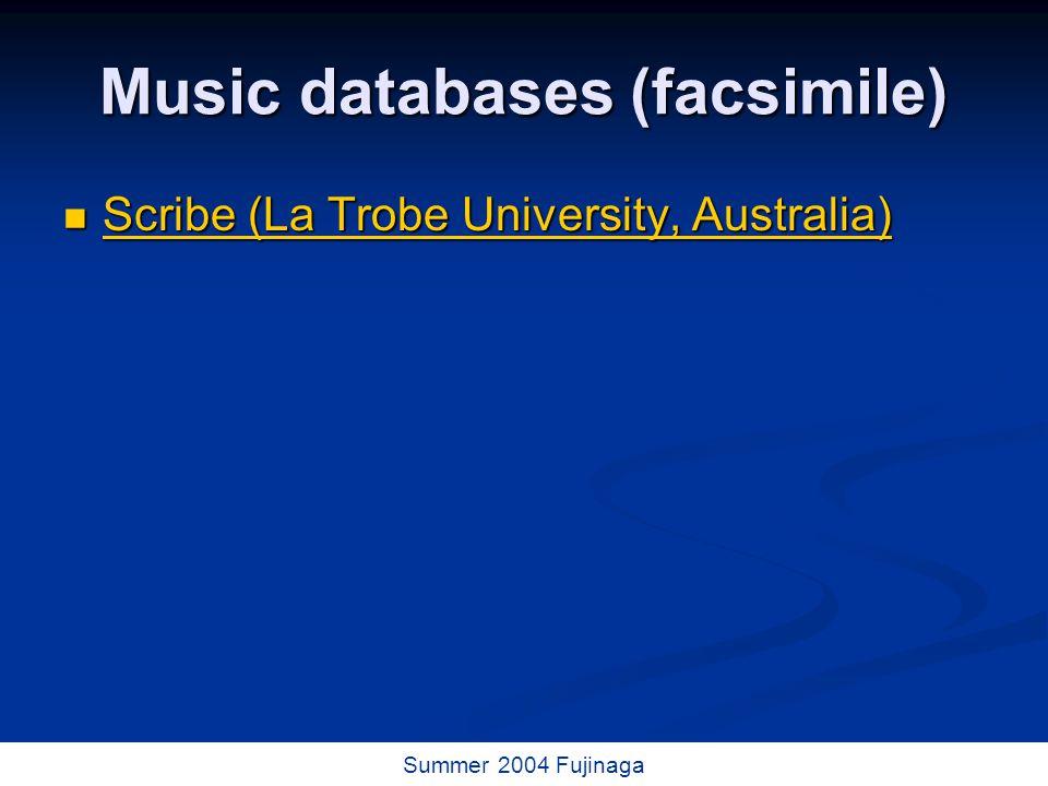 54 / 73 Summer 2004 Fujinaga Music databases (facsimile) Scribe (La Trobe University, Australia) Scribe (La Trobe University, Australia) Scribe (La Trobe University, Australia) Scribe (La Trobe University, Australia)