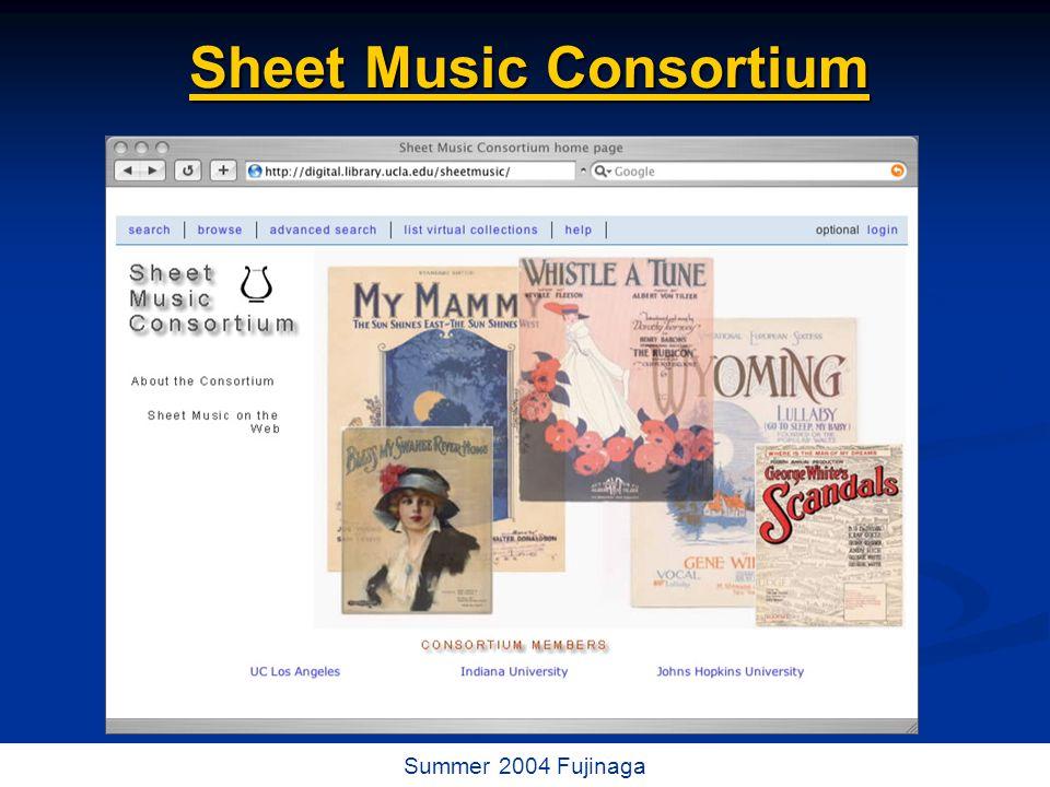 62 / 73 Summer 2004 Fujinaga Sheet Music Consortium Sheet Music Consortium
