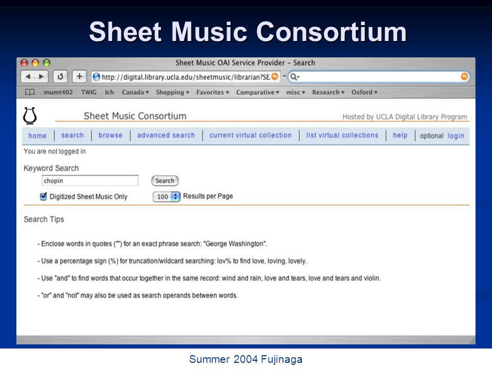 63 / 73 Summer 2004 Fujinaga Sheet Music Consortium