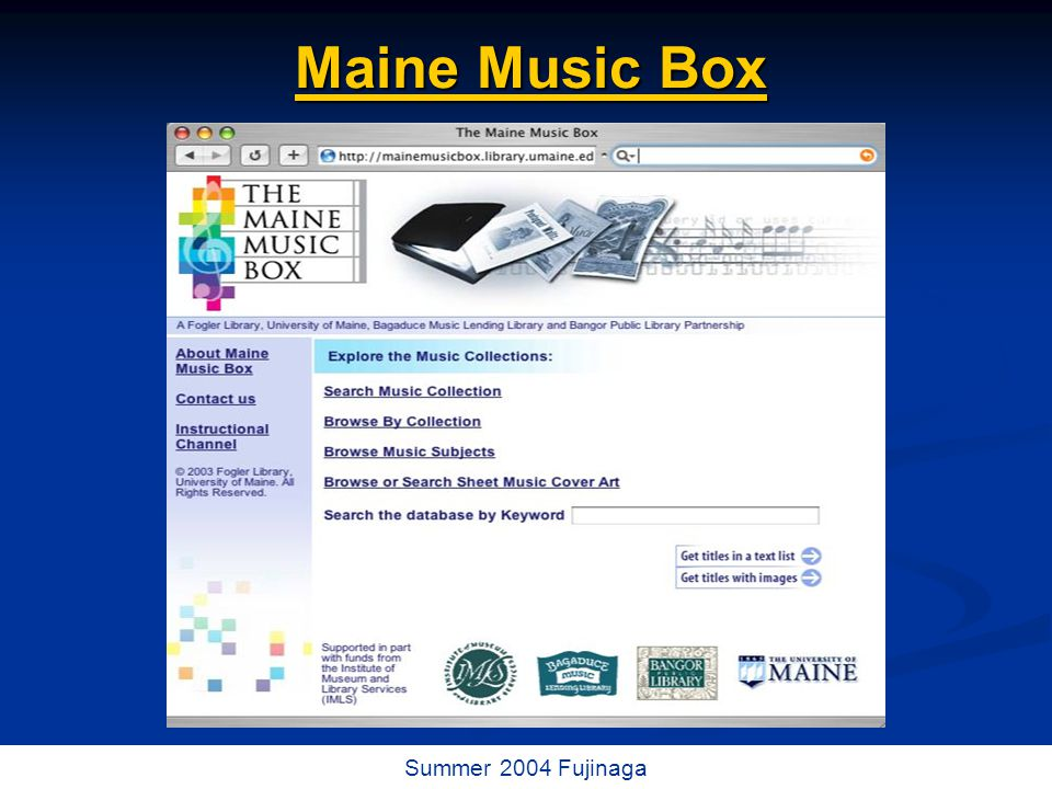 65 / 73 Summer 2004 Fujinaga Maine Music Box Maine Music Box