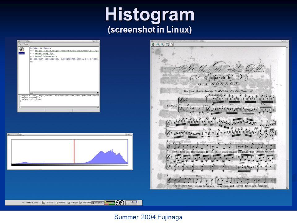 10 / 73 Summer 2004 Fujinaga Thresholding (screenshot in Linux)