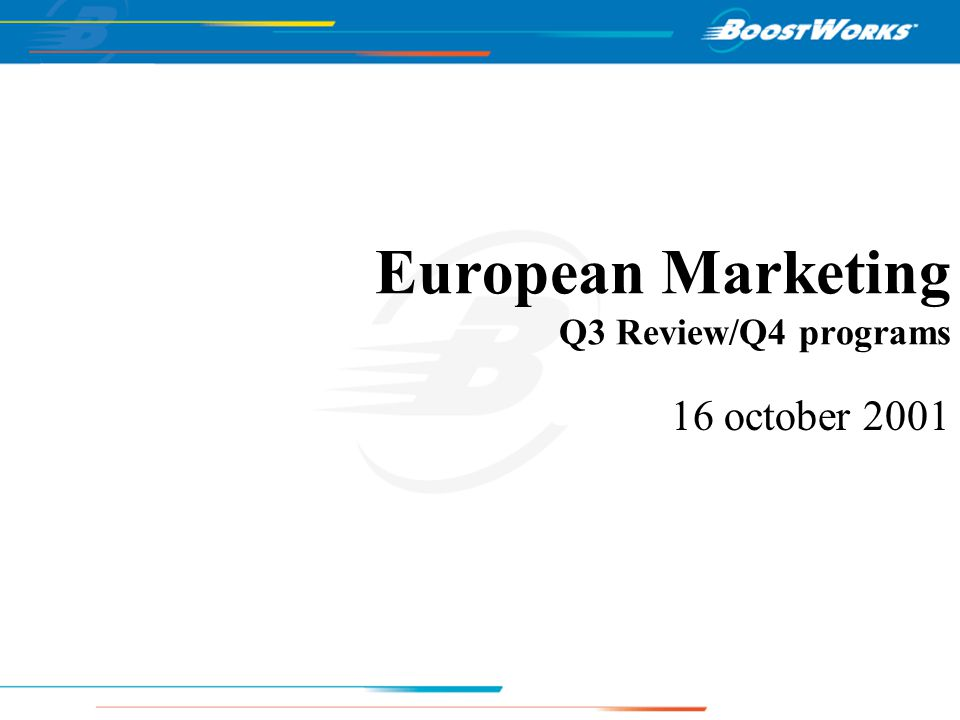 European Marketing Q3 Review/Q4 programs 16 october 2001