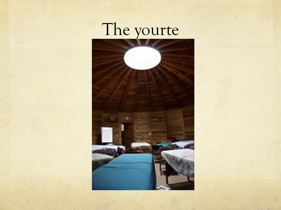 The yourte