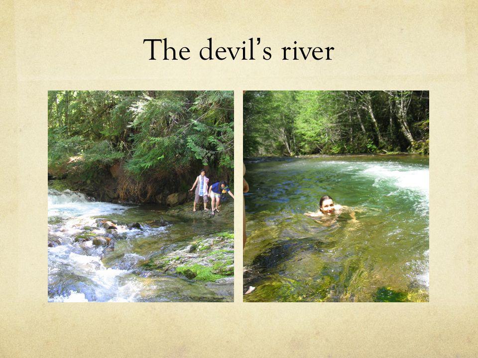 The devil ' s river
