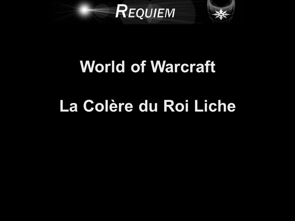 World of Warcraft La Colère du Roi Liche