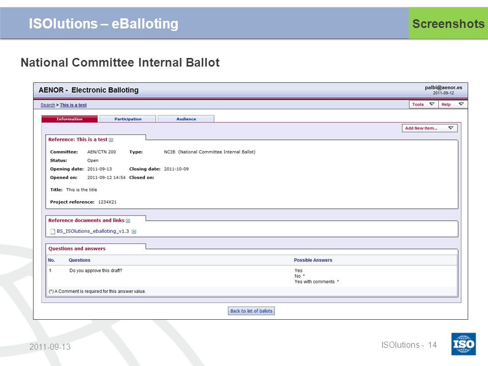 Cliquez et modifiez le titre ISOlutions -14 2011-09-13 Screenshots ISOlutions – eBalloting National Committee Internal Ballot