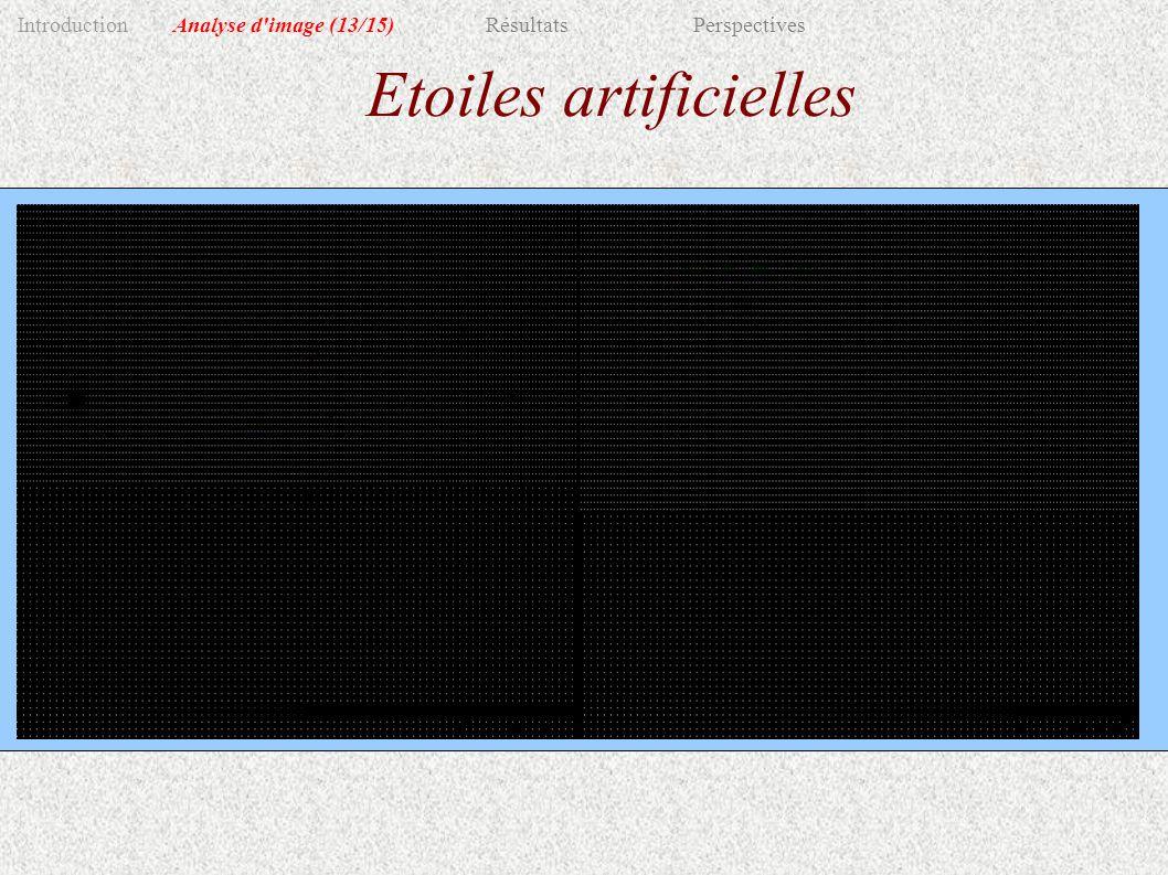 Etoiles artificielles IntroductionAnalyse d image(13/15)RésultatsPerspectives