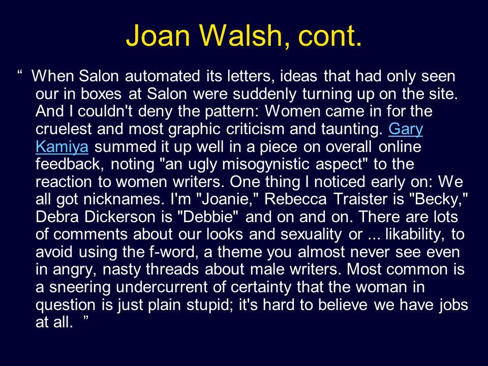Joan Walsh, cont.