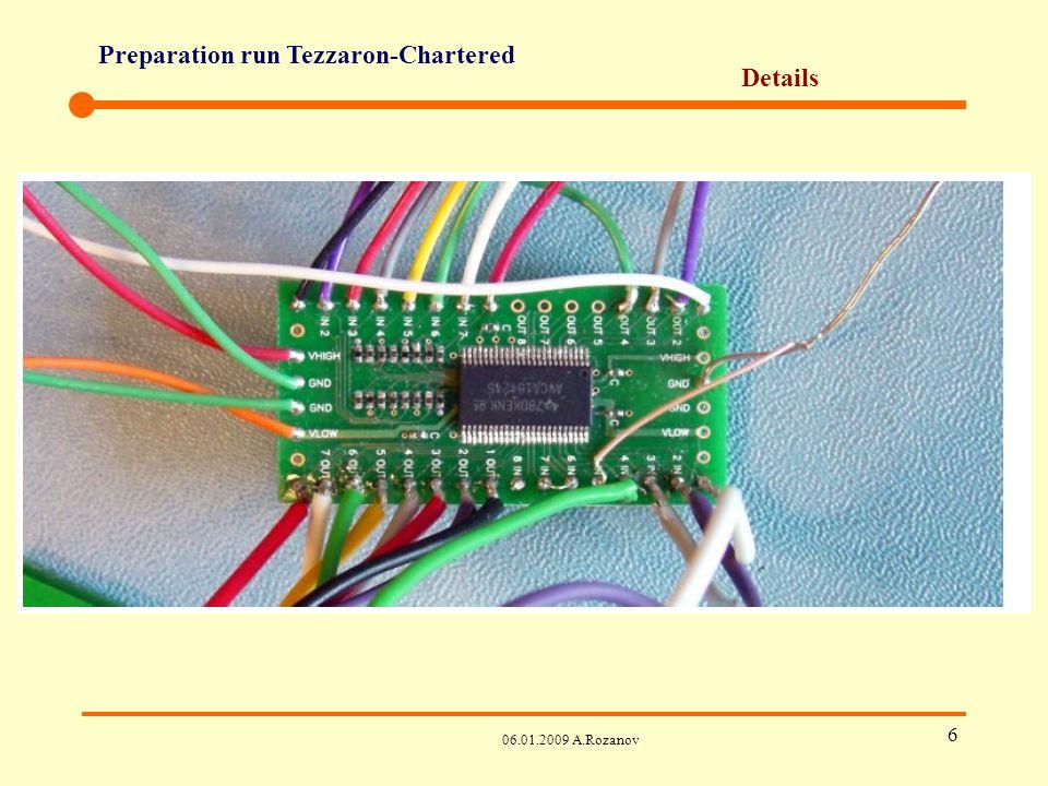 Preparation run Tezzaron-Chartered 06.01.2009 A.Rozanov 7 Details Test set-up de Bonn – must Test set-up de LBNL – optionel