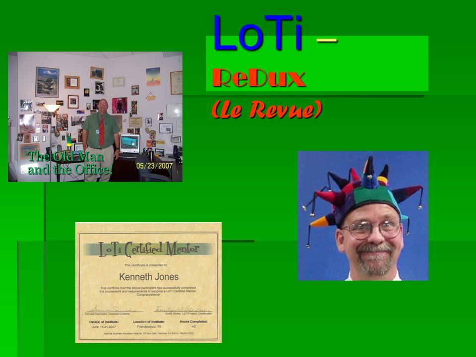 LoTi – ReDux (Le Revue)