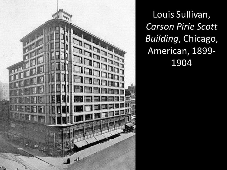 Louis Sullivan, Carson Pirie Scott Building, Chicago, American, 1899- 1904