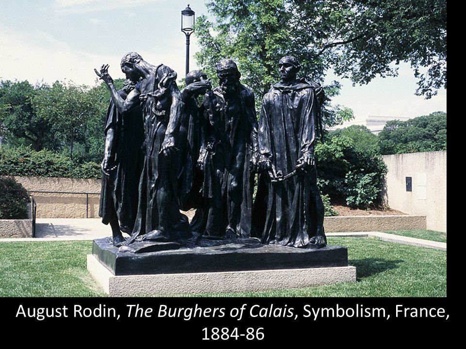 August Rodin, The Burghers of Calais, Symbolism, France,