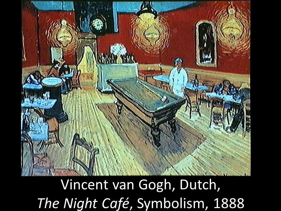 Vincent van Gogh, Dutch, The Night Café, Symbolism, 1888