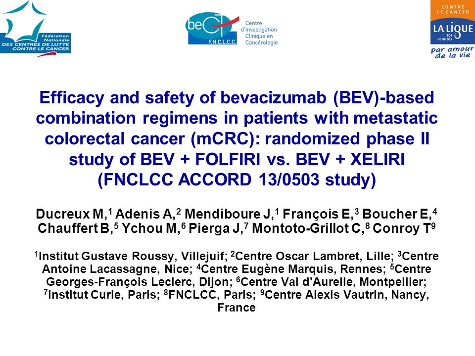 Efficacy and safety of bevacizumab (BEV)-based combination regimens in patients with metastatic colorectal cancer (mCRC): randomized phase II study of BEV + FOLFIRI vs.