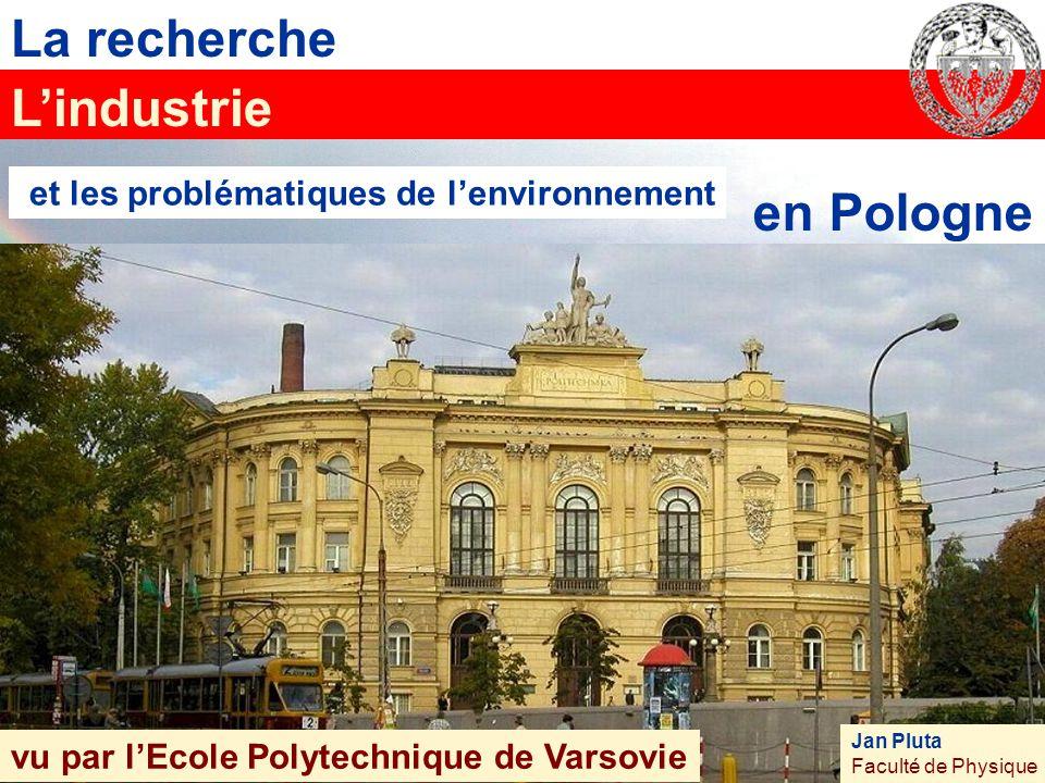 """La recherche Institute of High Pressure Physics L'usine metalurgique """"Huta Warszawa"""" L'industrie La sud de la Pologne et les problématiques de l'envir"""