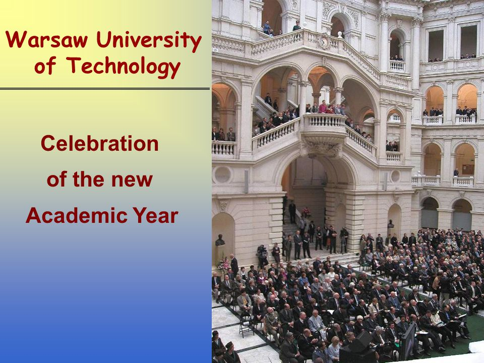 Warsaw University of Technology Celebration of the new Academic Year
