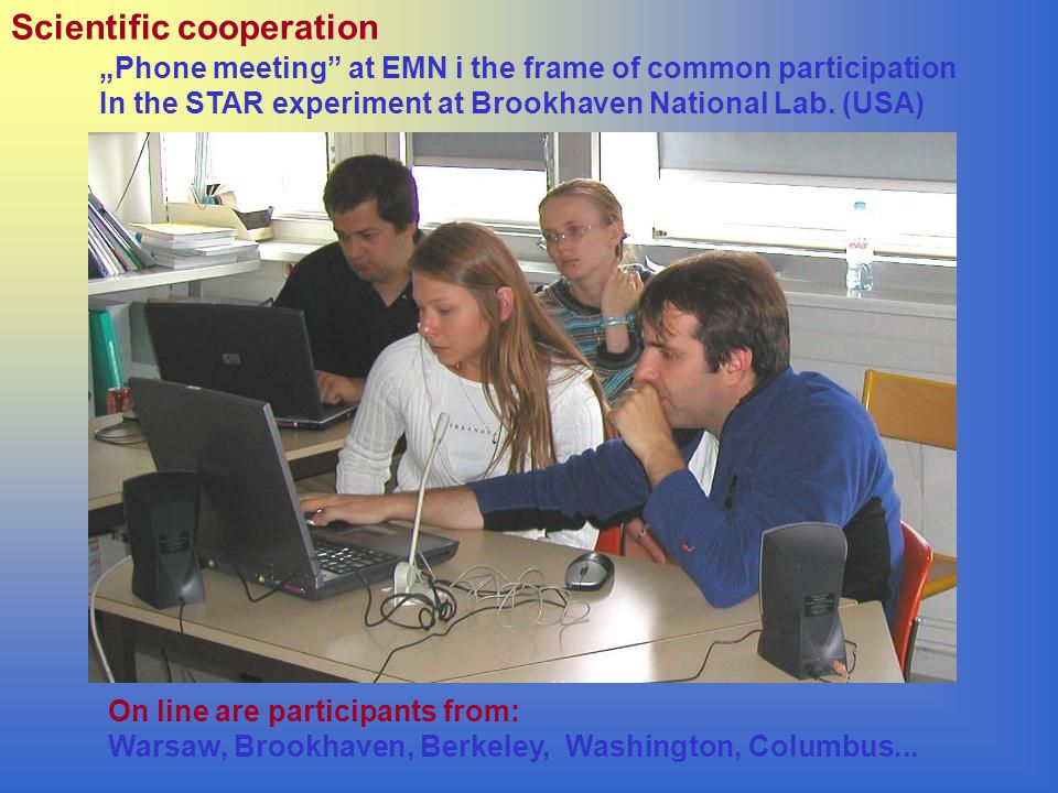 """Phone meeting at EMN i the frame of common participation In the STAR experiment at Brookhaven National Lab."