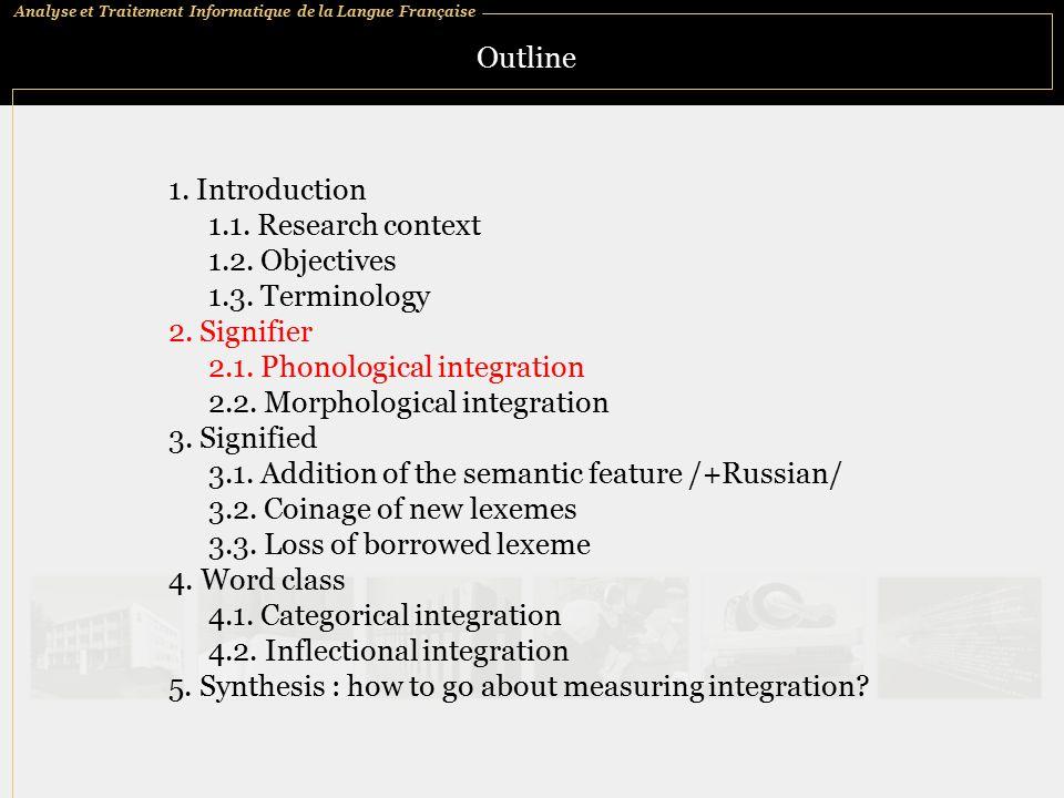 Analyse et Traitement Informatique de la Langue Française Outline 1.