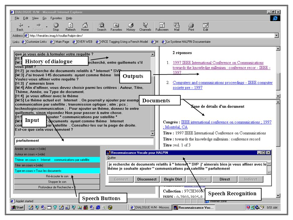 History of dialogue Input Outputs Documents Speech Buttons Speech Recognition
