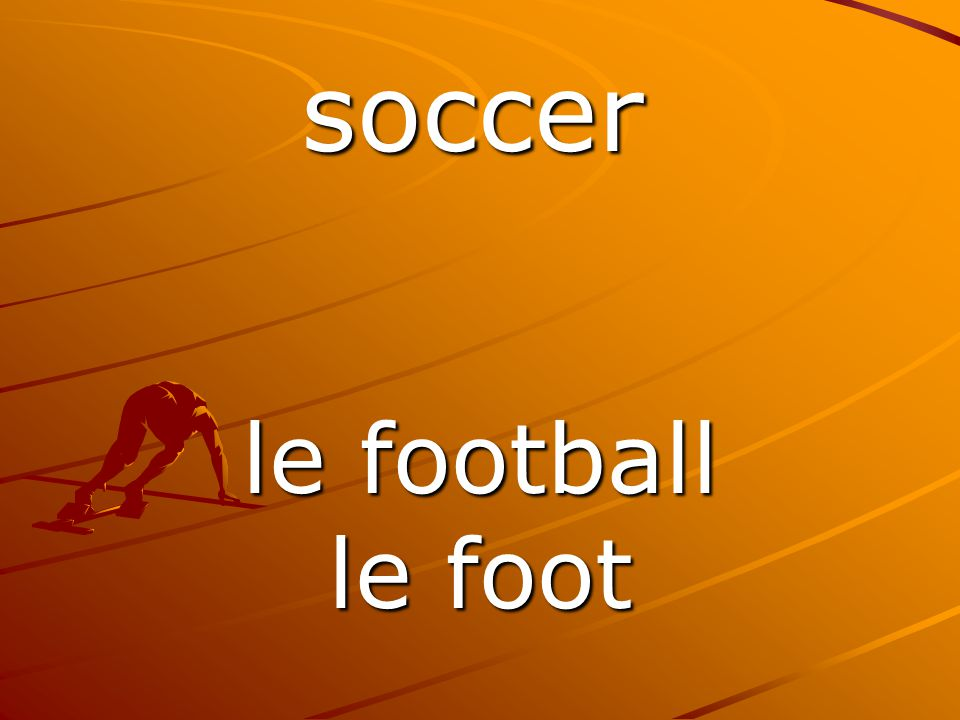 le football le foot soccer