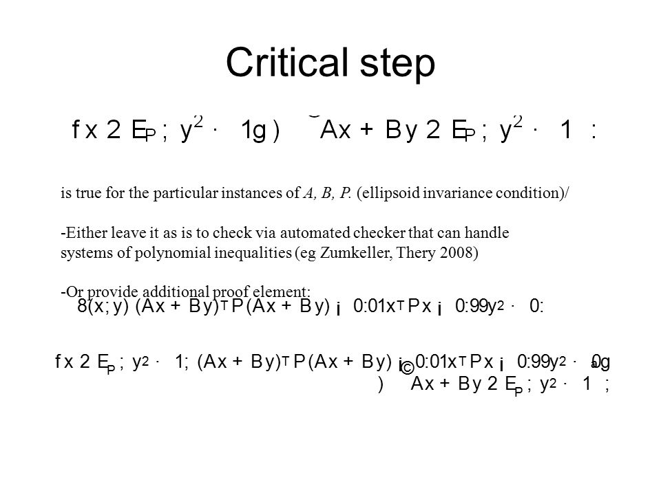 Critical step is true for the particular instances of A, B, P.