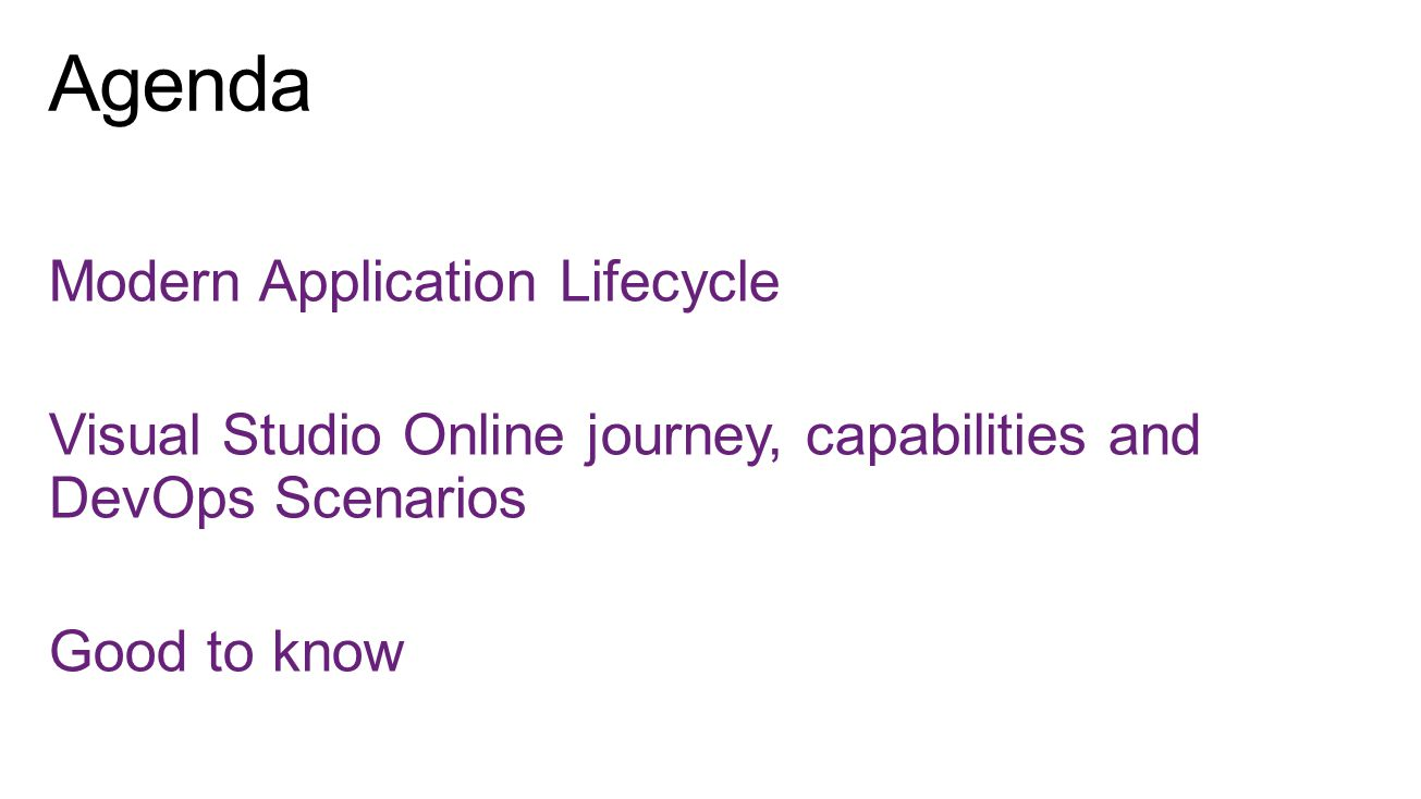 Modern Application Lifecycle Visual Studio Online journey, capabilities and DevOps Scenarios Good to know