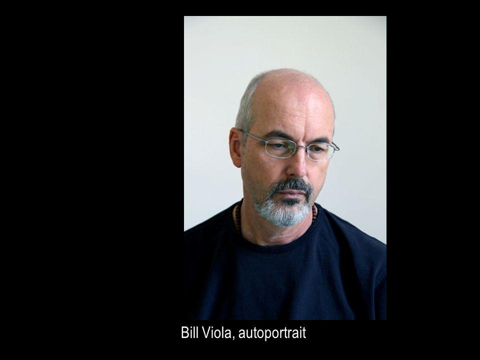 Bill Viola, autoportrait