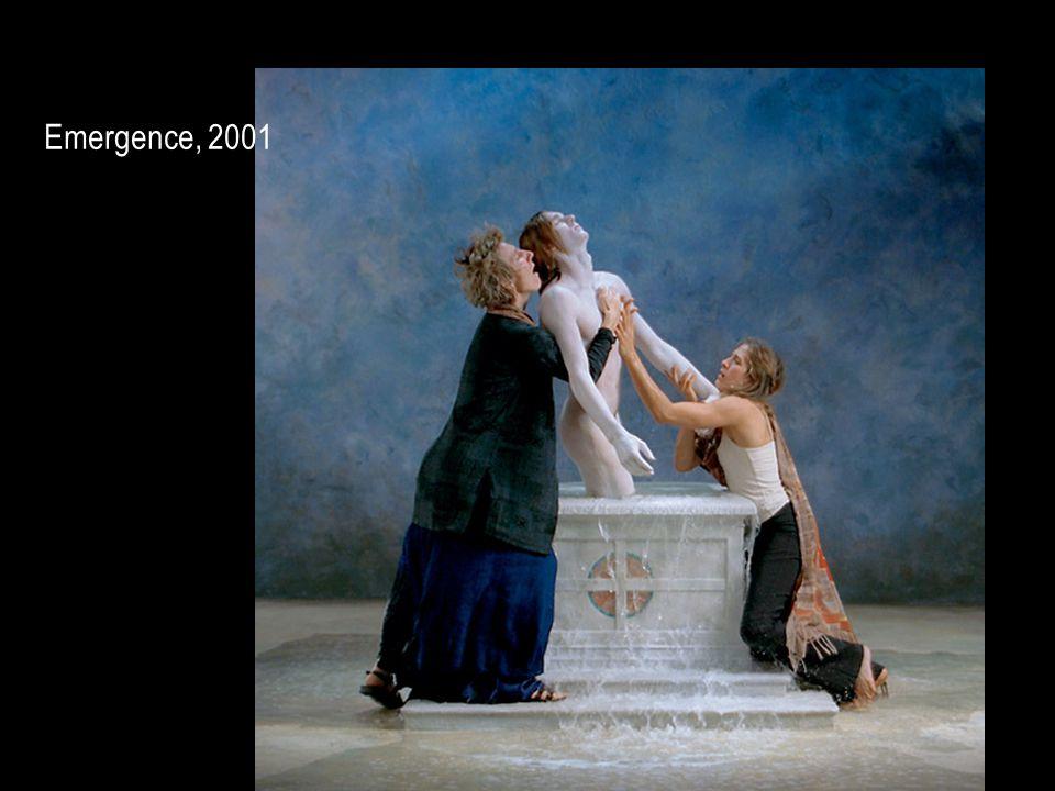 Emergence, 2001