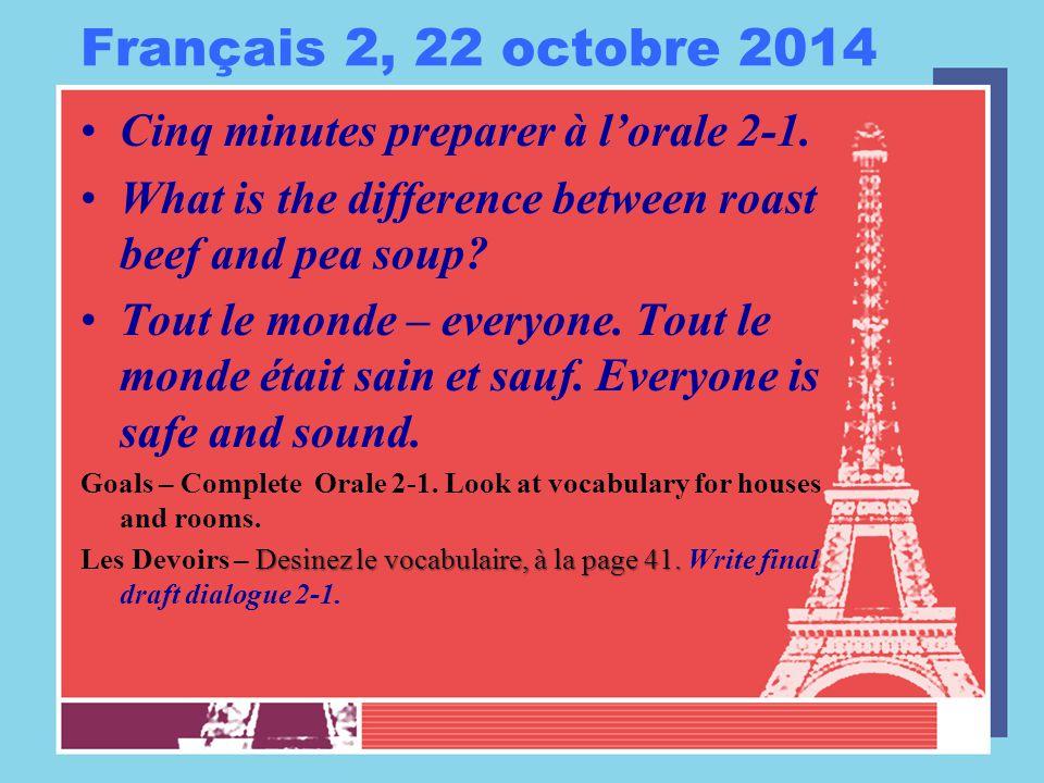 Français 2, 22 octobre 2014 Cinq minutes preparer à l'orale 2-1.