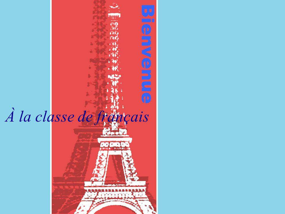 Bienvenue À la classe de français