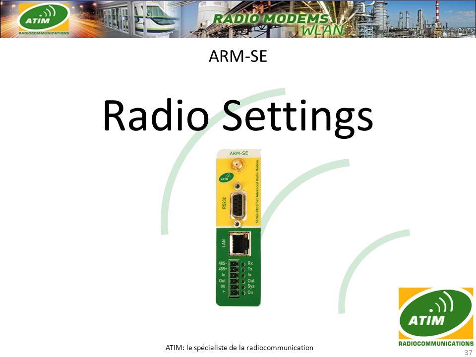 Radio Settings ARM-SE ATIM: le spécialiste de la radiocommunication 37