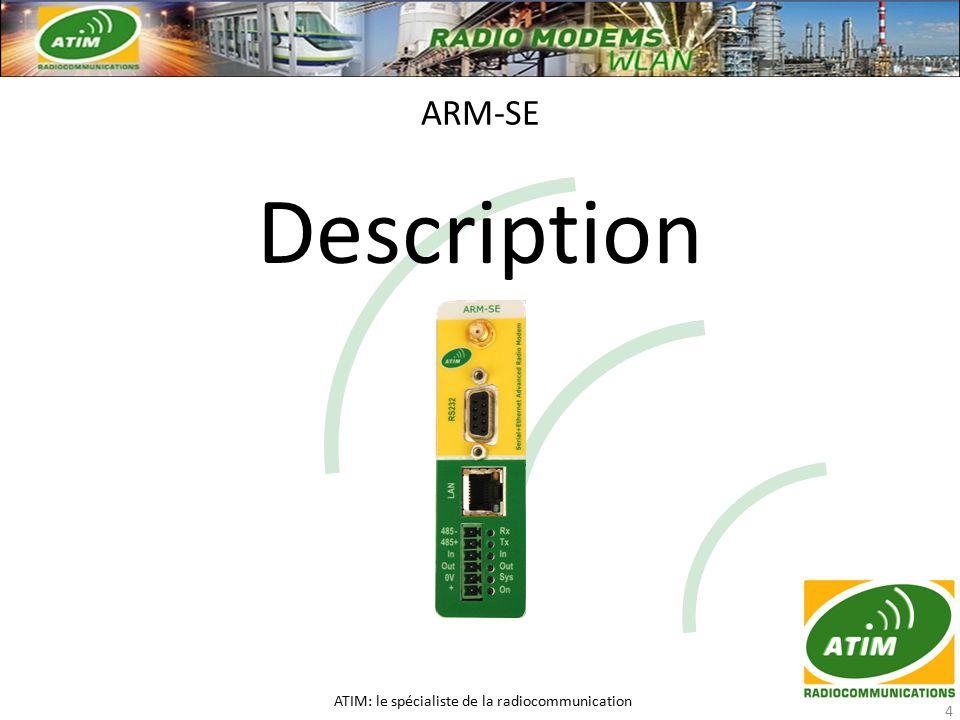 Description ARM-SE ATIM: le spécialiste de la radiocommunication 4