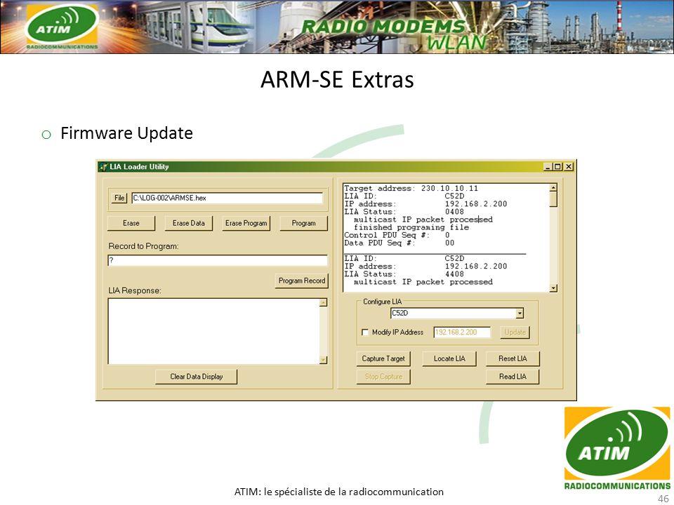 o Firmware Update ARM-SE Extras ATIM: le spécialiste de la radiocommunication 46