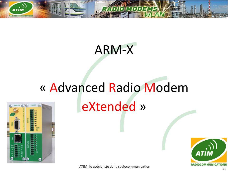 ARM-X « Advanced Radio Modem eXtended » ATIM: le spécialiste de la radiocommunication 47