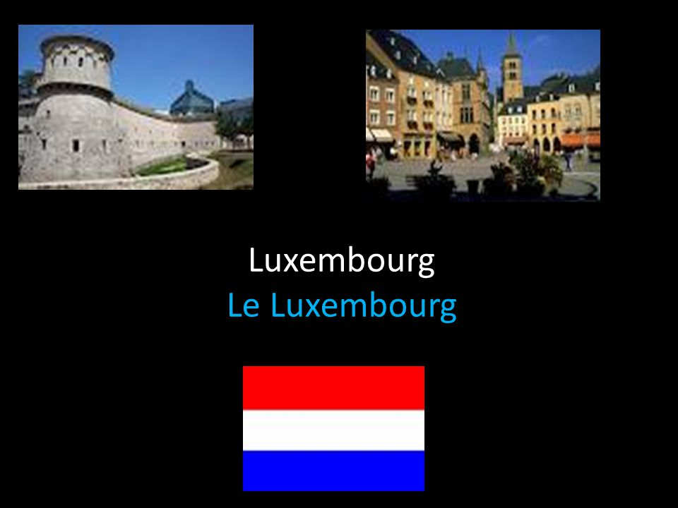 Luxembourg Le Luxembourg