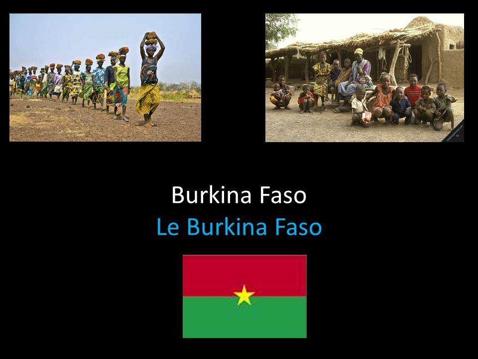 Burkina Faso Le Burkina Faso