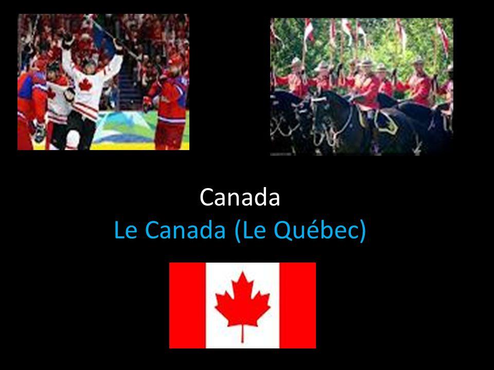 Canada Le Canada (Le Québec)