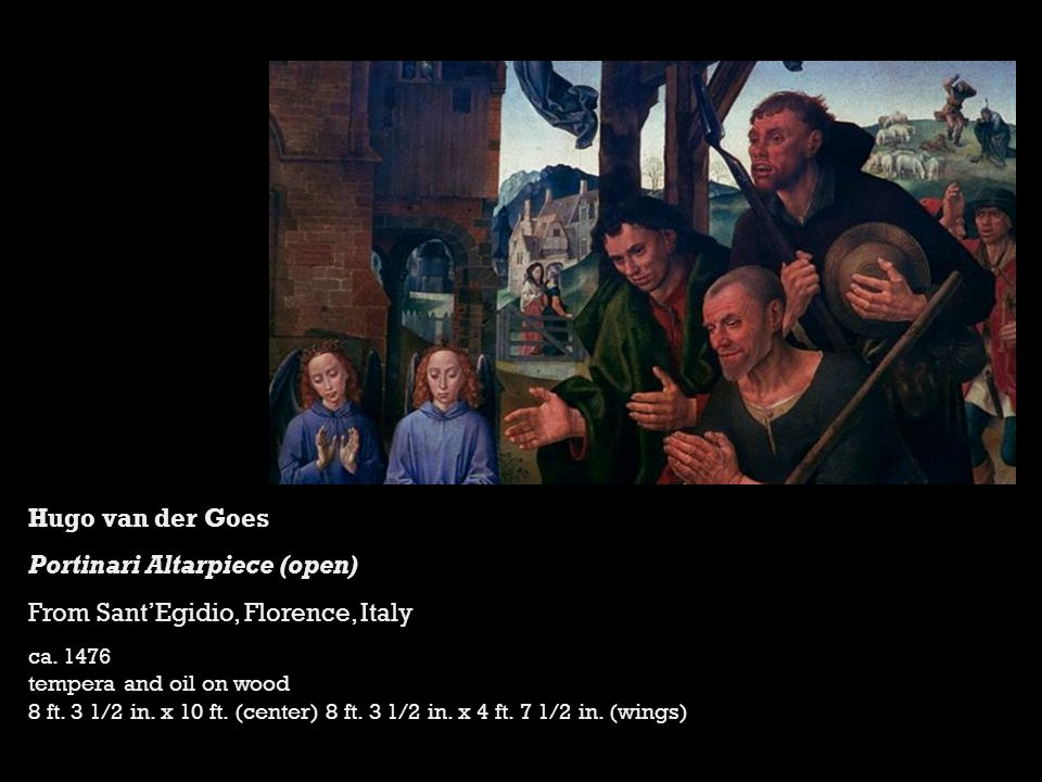 Hugo van der Goes Portinari Altarpiece (open) From Sant'Egidio, Florence, Italy ca.