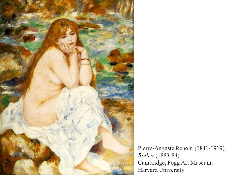 Pierre-Auguste Renoir, (1841-1919), Bather (1883-84) Cambridge, Fogg Art Museum, Harvard University