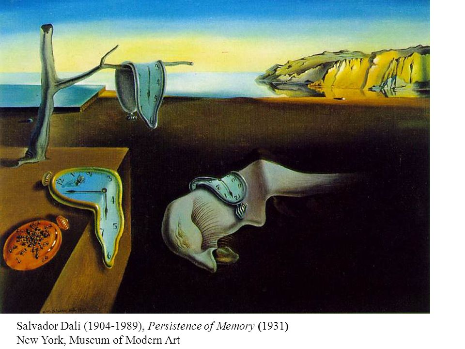 Salvador Dali (1904-1989), Persistence of Memory (1931) New York, Museum of Modern Art