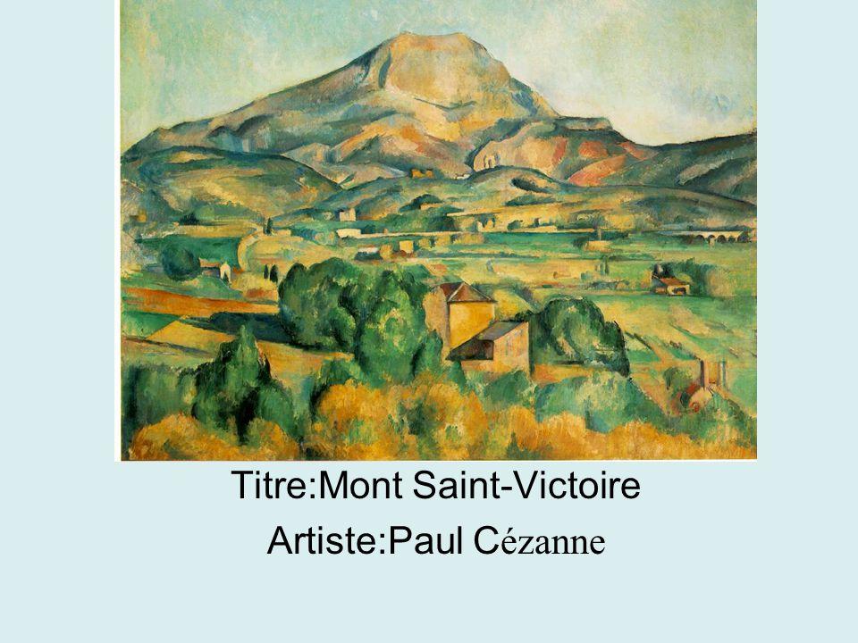 Titre:Mont Saint-Victoire Artiste:Paul C ézanne