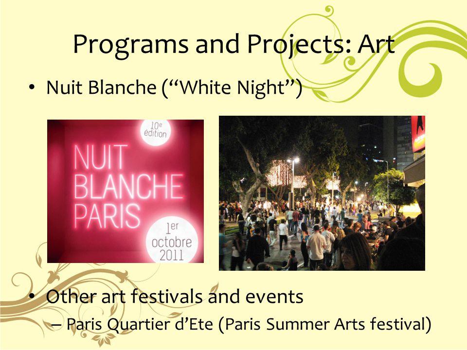 """Programs and Projects: Art Nuit Blanche (""""White Night"""") Other art festivals and events – Paris Quartier d'Ete (Paris Summer Arts festival)"""