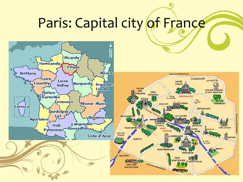 Paris: Capital city of France