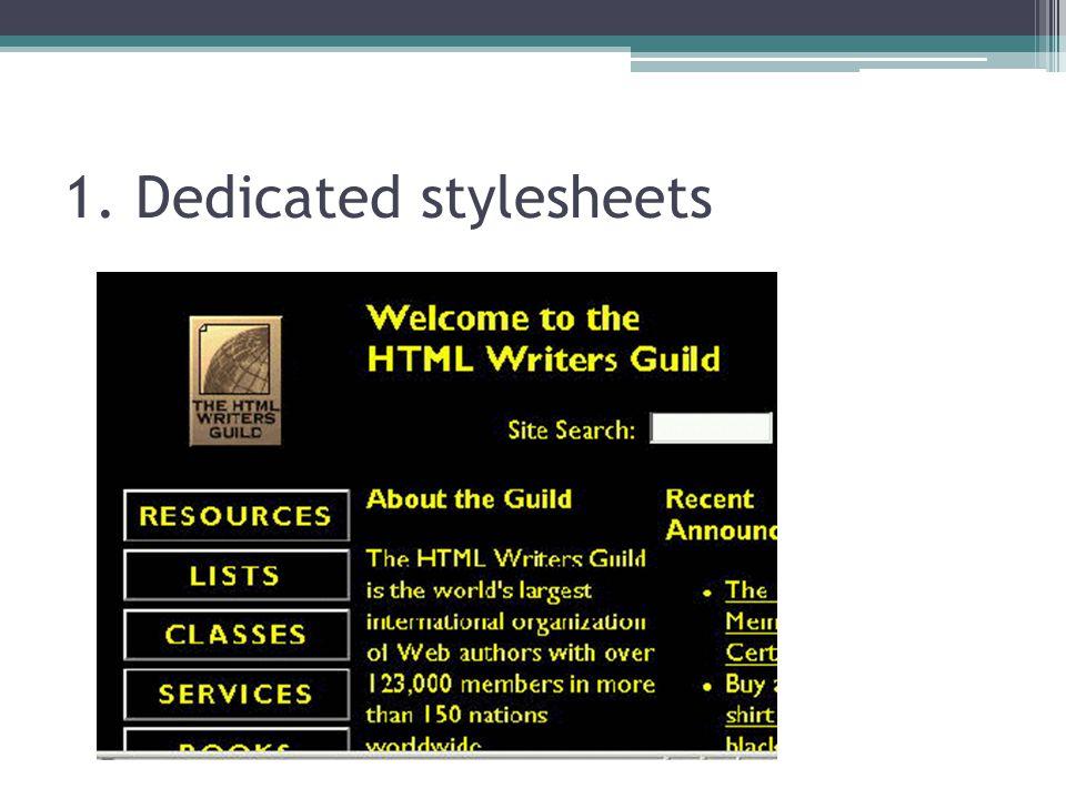 1. Dedicated stylesheets