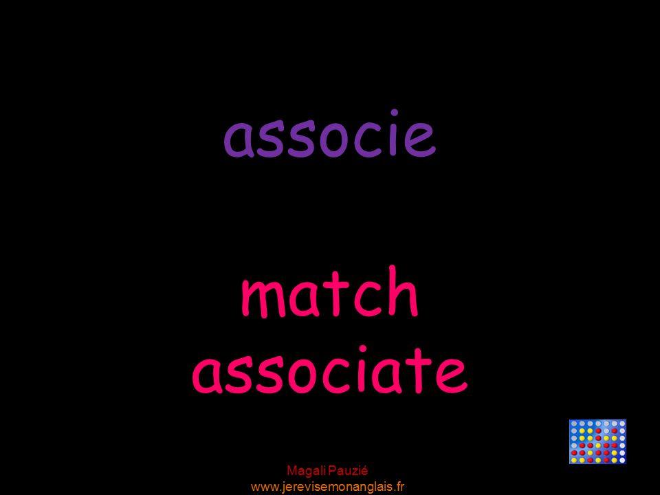 Magali Pauzié www.jerevisemonanglais.fr match associate associe