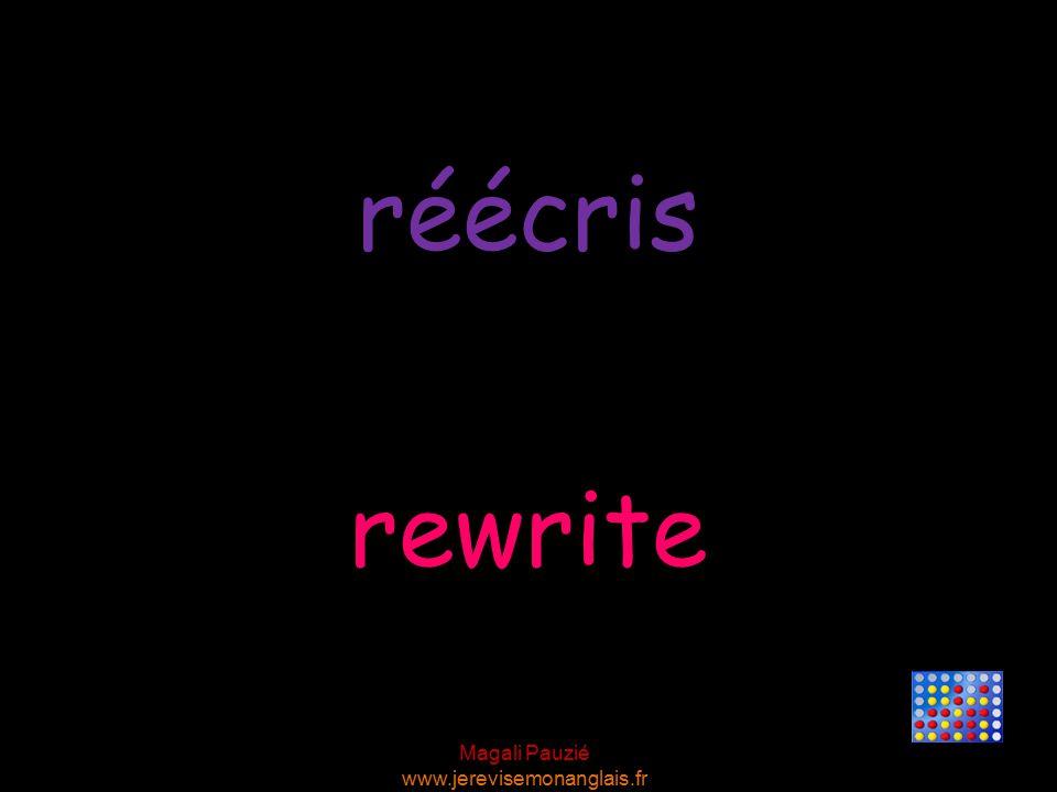 Magali Pauzié www.jerevisemonanglais.fr rewrite réécris