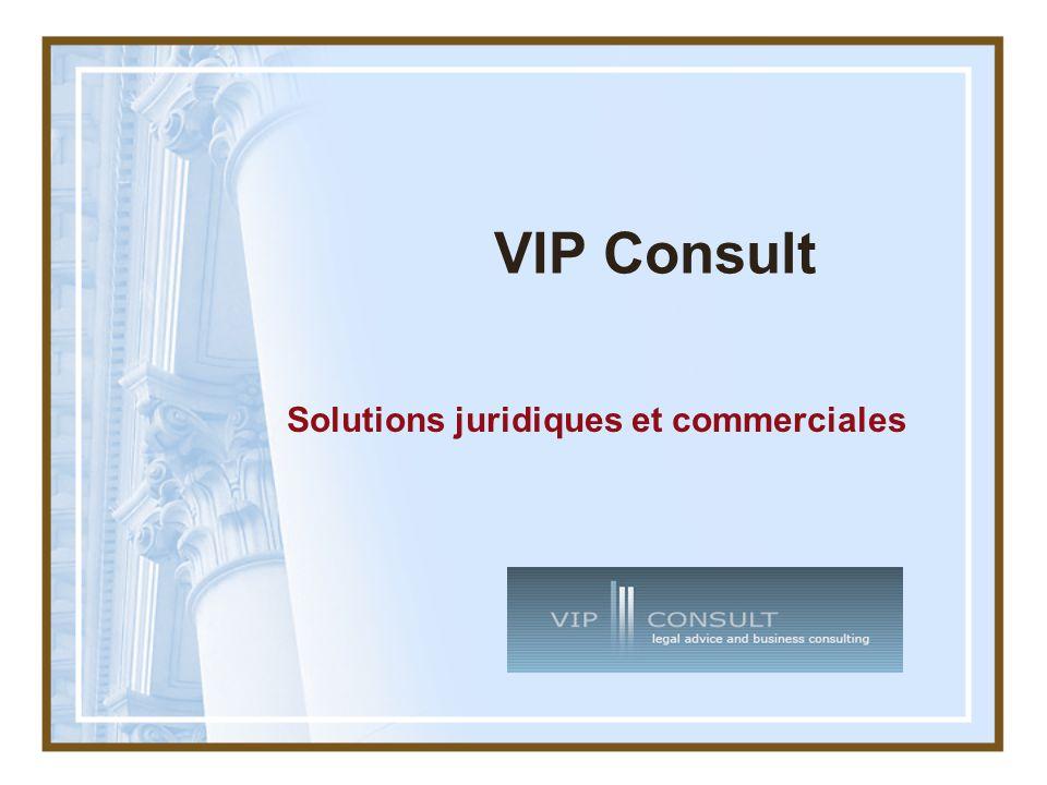 VIP Consult Solutions juridiques et commerciales