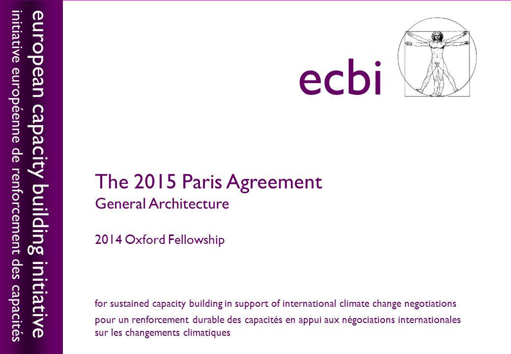 european capacity building initiativeecbi The 2015 Paris Agreement General Architecture 2014 Oxford Fellowship european capacity building initiative i