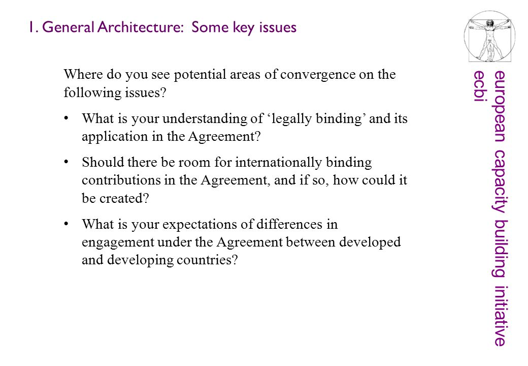 european capacity building initiativeecbi 1. General Architecture: Some key issues Where do you see potential areas of convergence on the following is