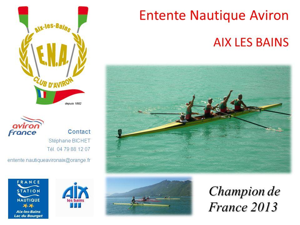 Entente Nautique Aviron AIX LES BAINS Contact Stéphane BICHET Tél.